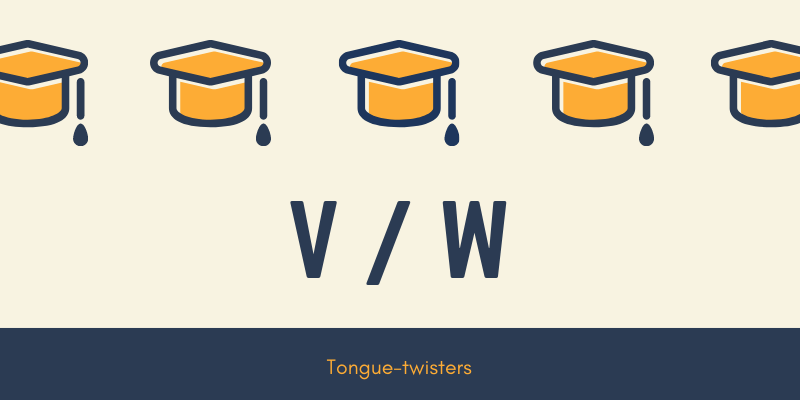 v and w tongue twisters