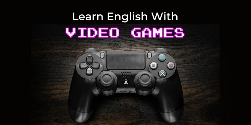 Learn english with video games