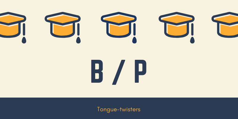 b p tongue twisters