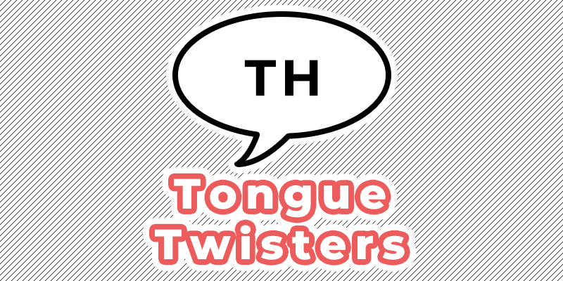 th tongue twisters