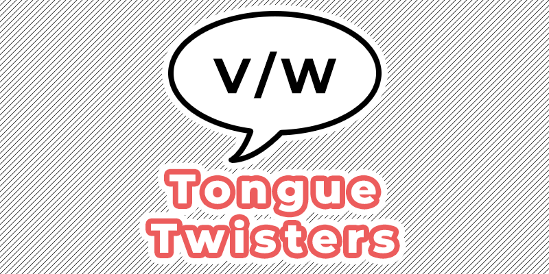 v w tongue twisters